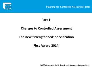 Planning for  Controlled Assessment tasks