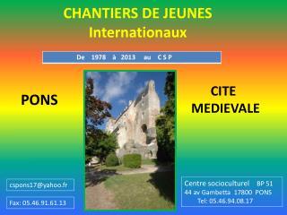 CHANTIERS DE JEUNES       Internationaux