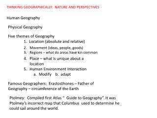 THINKING GEOGRAPHICALLY:  NATURE AND PERSPECTIVES