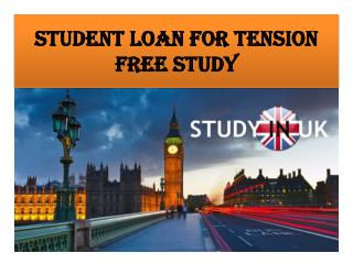 Student Loan for tension free study