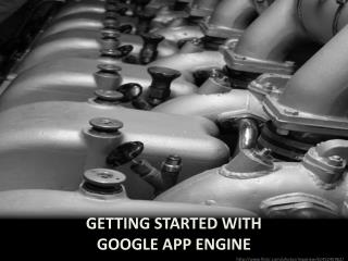Getting started with  google  app engine