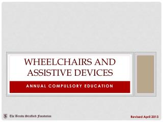 Wheelchairs and assistive devices