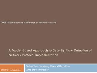 A Model-Based Approach to Security Flaw Detection of Network Protocol Implementation