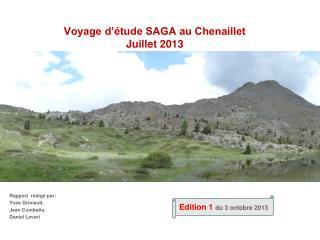 Voyage d'étude SAGA au Chenaillet Juillet 2013