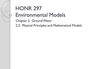 HONR 297 Environmental Models