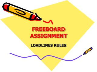 FREEBOARD ASSIGNMENT