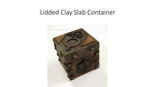 Lidded Clay  Slab Container
