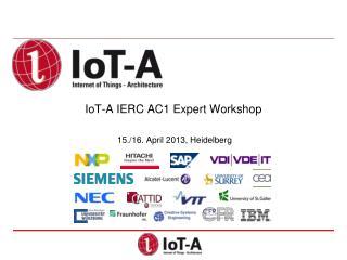 IoT -A IERC AC1 Expert Workshop