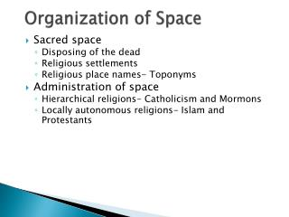 Organization of Space