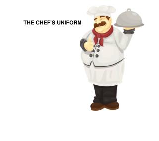 THE CHEF'S UNIFORM