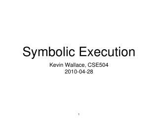 Symbolic Execution