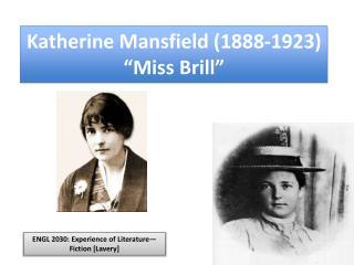 "Katherine Mansfield (1888-1923) ""Miss Brill"""