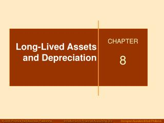 Long-Lived Assets and Depreciation