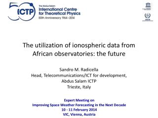 The utilization of  ionospheric  data from African observatories:  th e future