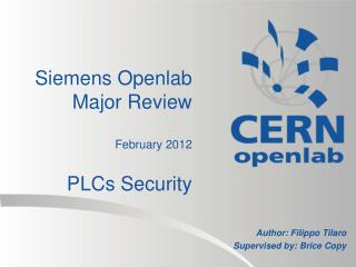 Siemens Openlab Major Review February 2012