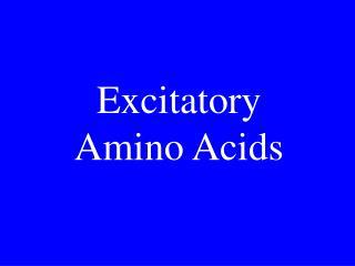 Excitatory amino acid receptors