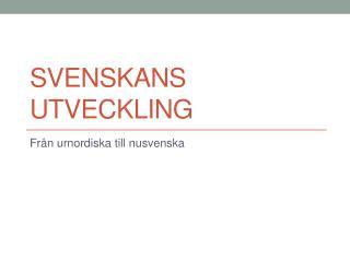 Svenskans utveckling