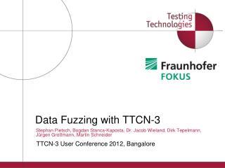 Data Fuzzing with TTCN-3