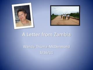 A Letter from Zambia