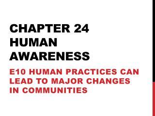 Chapter 24 Human awareness