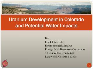 Uranium Development in Colorado and Potential Water Impacts
