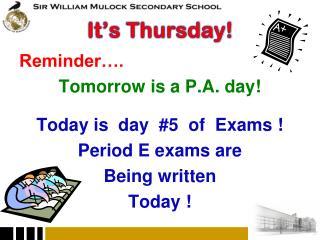 It�s Thursday!