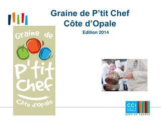Graine de P'tit Chef Côte d'Opale