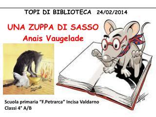 TOPI  DI  BIBLIOTECA   24/02/2014