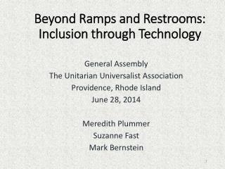 Beyond Ramps and Restrooms: Inclusion through Technology