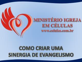COMO CRIAR UMA  SINERGIA DE EVANGELISMO