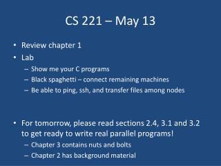 CS 221 – May  13