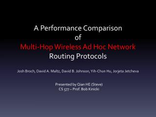 A Performance  Comparison of Multi -Hop Wireless Ad Hoc Network  Routing Protocols