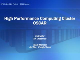 High Performance Computing Cluster OSCAR