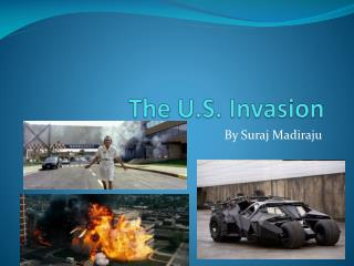 The U.S. Invasion