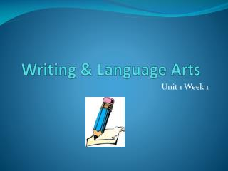 Writing & Language Arts