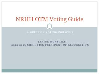 NRHH OTM Voting Guide