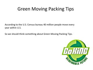 Green moving packing tips