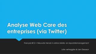 Analyse  Web Care  des entreprises  (via  Twitter )