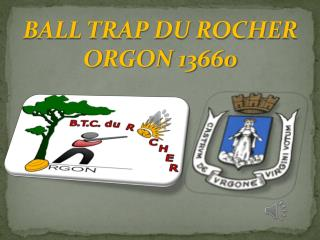 BALL TRAP DU ROCHER ORGON 13660