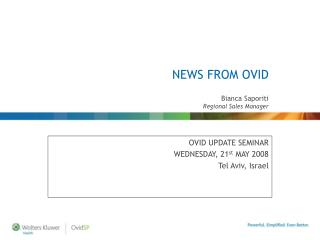 NEWS FROM OVID