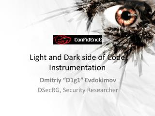 Light and Dark side of Code Instrumentation