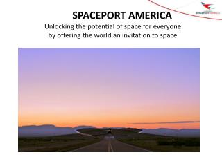 Unlocking the potential of space for everyone by offering the world an invitation to space