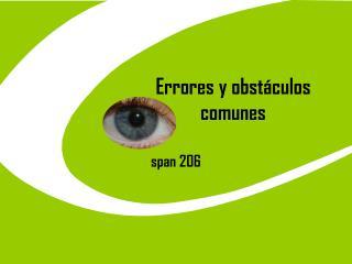 Errores  y  obstáculos comunes
