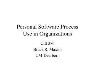 Personal Software Process Use in Organizations