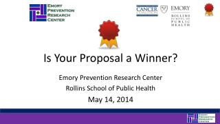 Is Your Proposal a Winner?