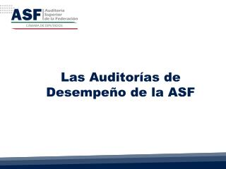 Las Auditor�as de Desempe�o de la ASF