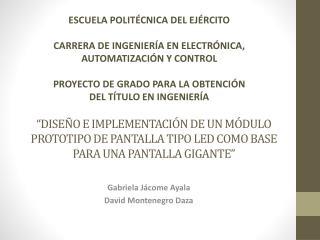 Gabriela Jácome Ayala David Montenegro Daza
