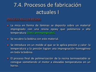 7.4. Procesos de fabricación actuales I