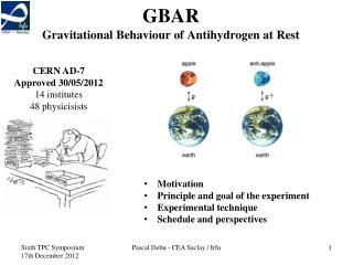GBAR  Gravitational Behaviour  of Antihydrogen  at Rest