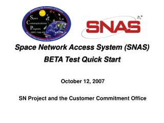 Space Network Access System SNAS BETA Test Quick Start